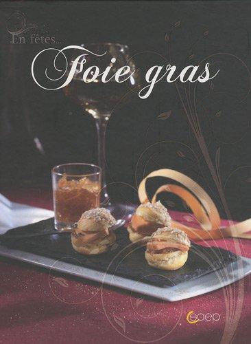 9782737286025: Foie gras