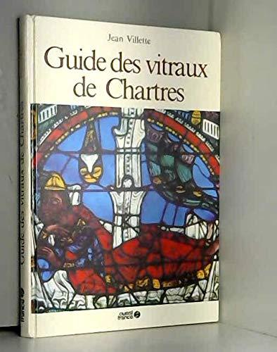 9782737300202: Guide des vitraux de Chartres