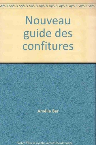 9782737300257: Nouveau guide des confitures