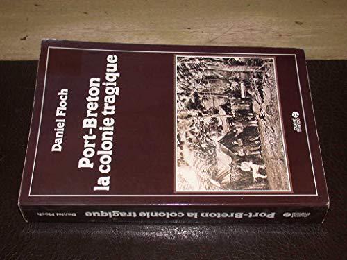 9782737300356: Port-Breton La colonie tragique (French Edition)