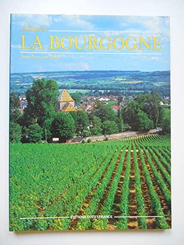 9782737300745: Aimer la bourgogne