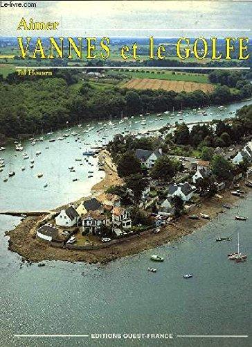 9782737301292: Aimer Vannes et le golfe