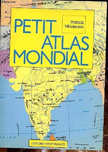 9782737301698: Petit atlas mondial, ancienne édition