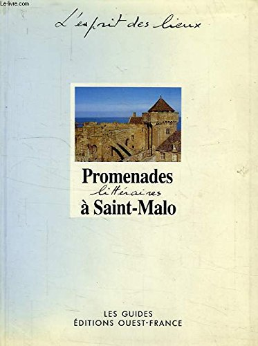 Promenades littà raires à Saint-Malo Legardinier, Claudine: Legardinier, Claudine