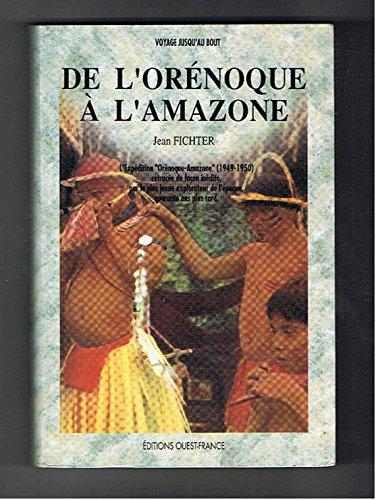 9782737306068: De l'Orenoque a l'Amazone: L'Expedition