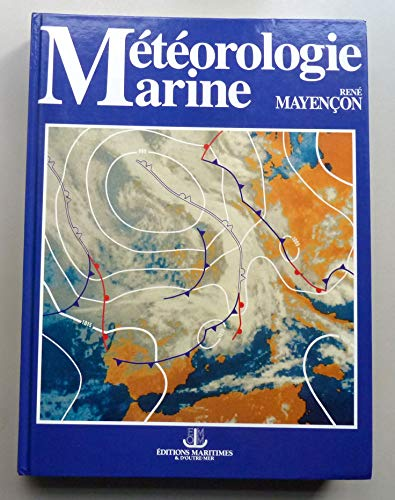 9782737307164: METEOROLOGIE MARINE. : 2ème édition
