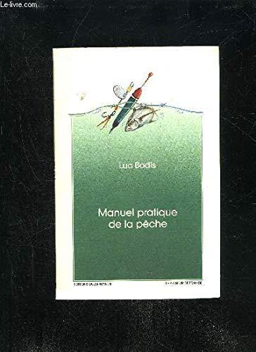 9782737307812: Manuel pratique de la peche