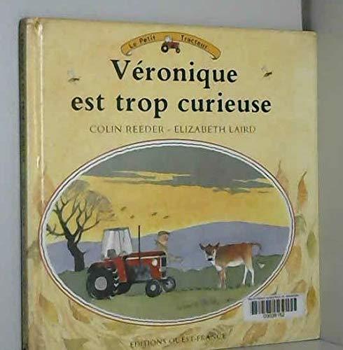 9782737308130: Véronique est trop curieuse