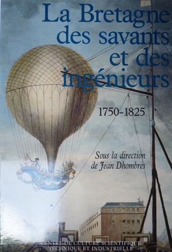 La Bretagne des savants et des ingénieurs: Jean Dhombres