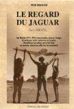 Le Regard Du Jaguar: Jean Manzon (1915-1990),: Rebatel, Henry