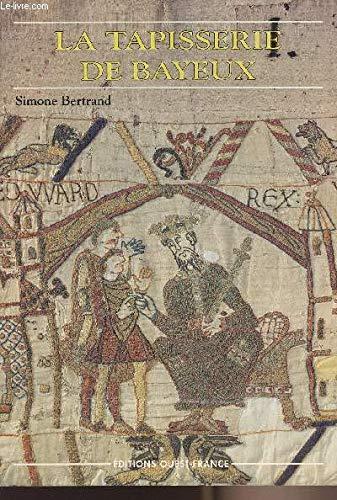 9782737310546: Tapisserie de Bayeux, ancienne édition