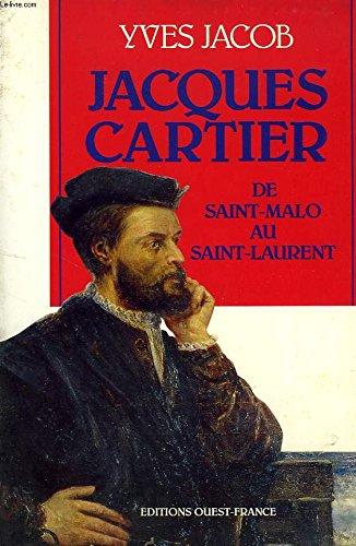 9782737311079: Jacques Cartier : De Saint-Malo au Saint-Laurent