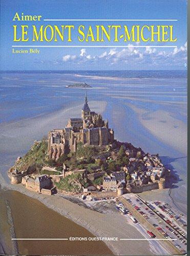 9782737311321: Aimer le mont saint michel