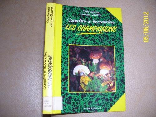 9782737311437: Connaître et reconnaître les champignons