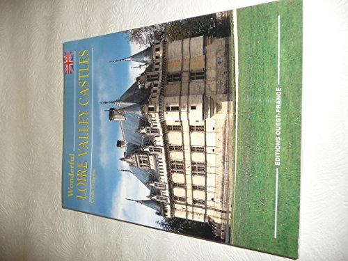Wonderful Loire Valley Castles (Colour Guides: France): Rene Polehar