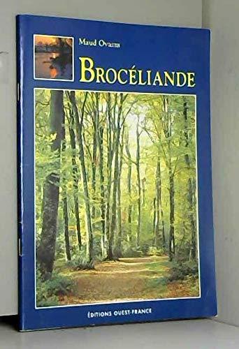 Broceliande: Le forêt de Paimpont, aux confins: Maud Ovazza