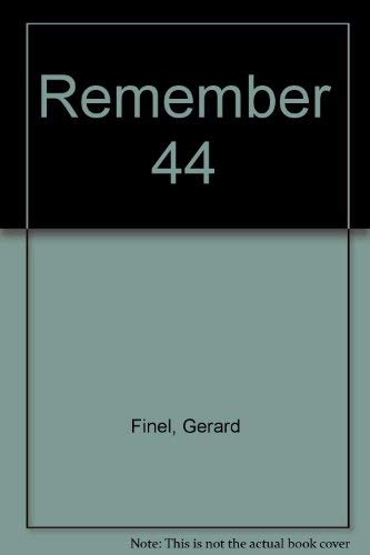 gerard and Frederic Finel Remember 44