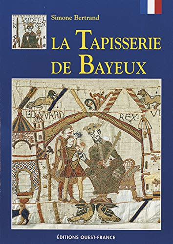9782737315954: Tapisserie bayeux (Monographies Pa)