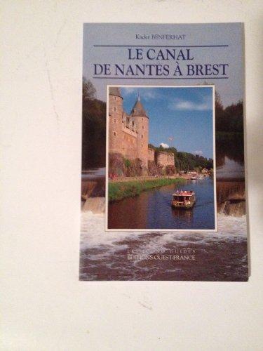 9782737316029: Le Canal SE Nantes a Brest (Les icono-guides)