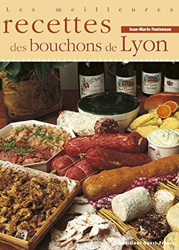 9782737316418: Les meilleures recettes des bouchons de Lyon (CUISINE - MONO CUISINE REGIONS)