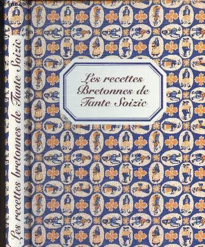 9782737316449: Les Recettes Bretonnes de Tante Soizic