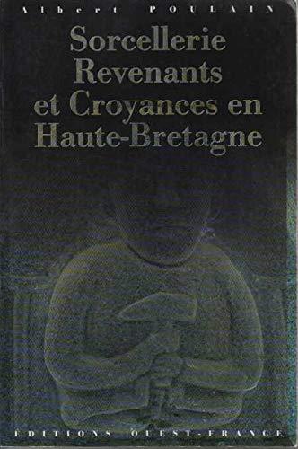 9782737316975: Sorcellerie, revenants et croyances en Haute-Bretagne