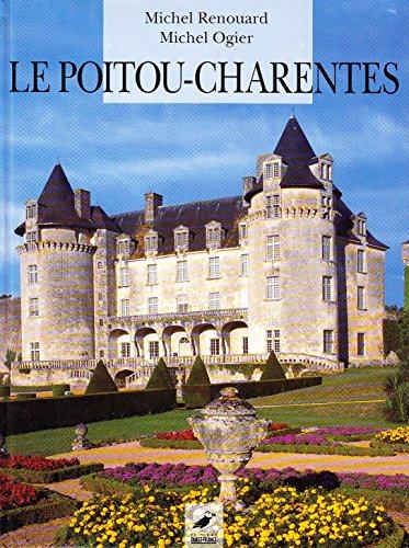 9782737317132: Le Poitou-Charentes