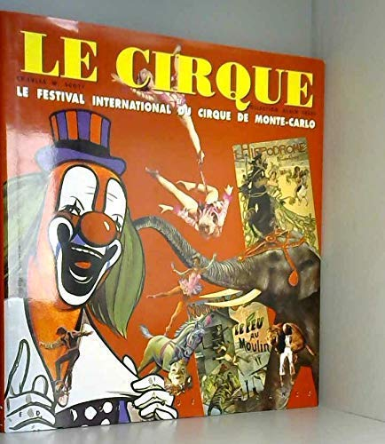 Le cirque et le Festival international du: Scott, Charles W