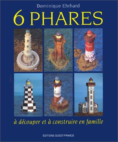 9782737319648: Six phares : A découper et àconstruire en famille