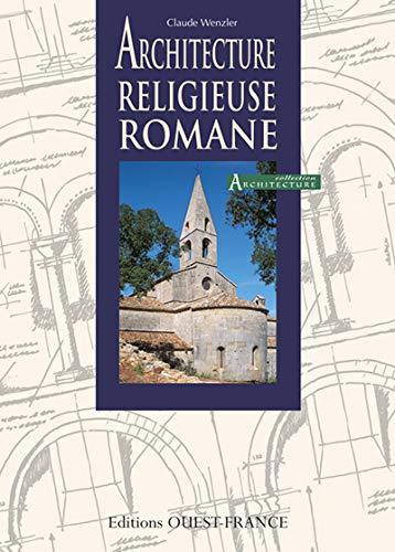 9782737321511: Architecture religieuse romane
