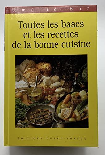 9782737321672: Toutes les bases et les recettes de la bonne cuisine