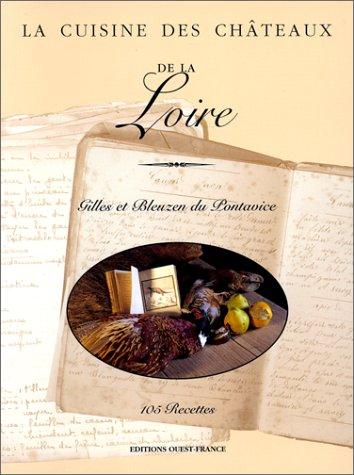 9782737321757: LA Cuisine Des Chateau De LA Lorie (French Edition)