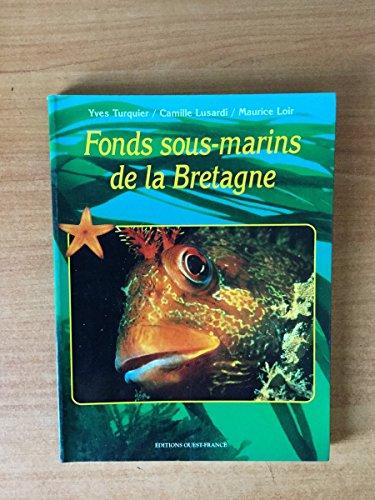 9782737323638: Fonds sous-marins de la Bretagne