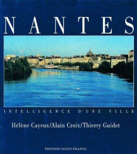 9782737324376: Nantes: Intelligence d'une ville