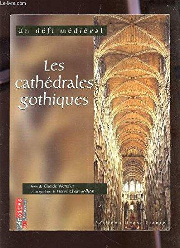 9782737324680: Les cathédrales gothiques