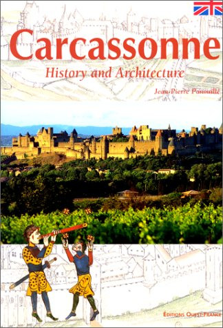 Cascassonne; History and Architecture