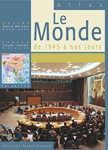 9782737325106: Le Monde de 1945 à nos jours