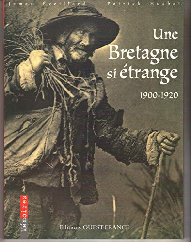 9782737325304: Une Bretagne si étrange, 1900-1920