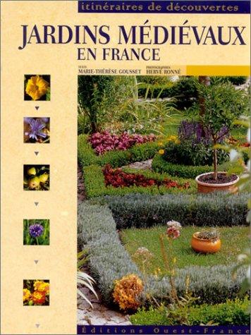 9782737325816: Jardins médiévaux en France
