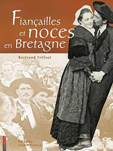 9782737326066: Fiançailles et noces en Bretagne