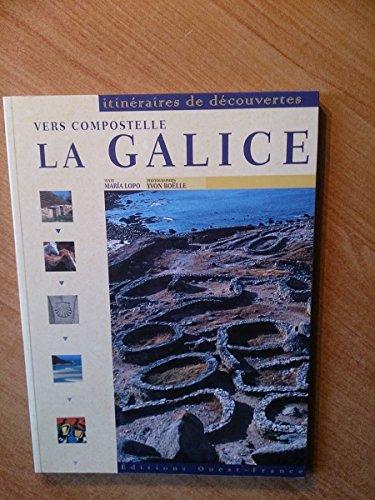 9782737326134: Vers compostelle : La Galice