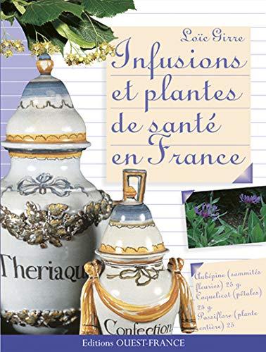 9782737326196: Infusions et Plantes de santé en France