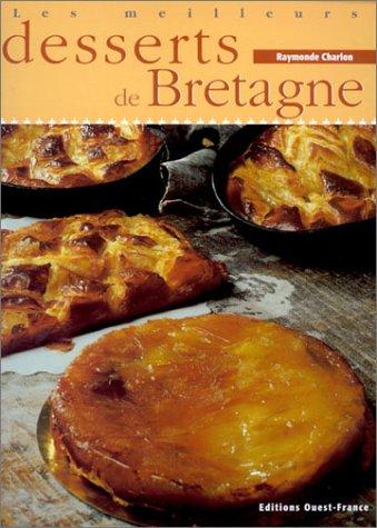 9782737326509: les meilleurs desserts de Bretagne