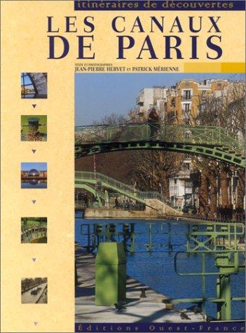 9782737327285: Les Canaux de Paris