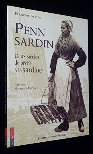 9782737327810: Penn sardin, deux siècles de pêche à la sardine
