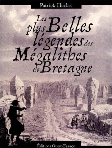 9782737327926: Les Plus Belles Légendes des Mégalithes de Bretagne