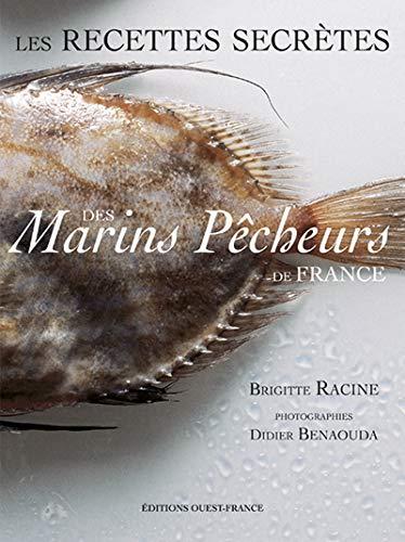 9782737328718: Les Recettes secrètes des marins pêcheurs de France