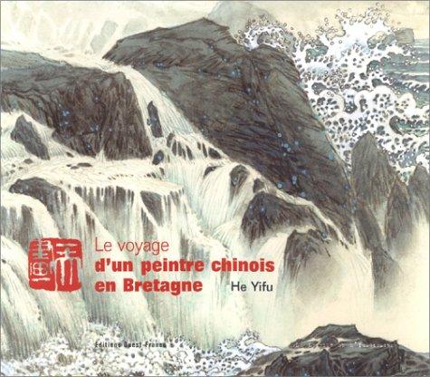 9782737328763: Le voyage d'un peintre chinois en Bretagne