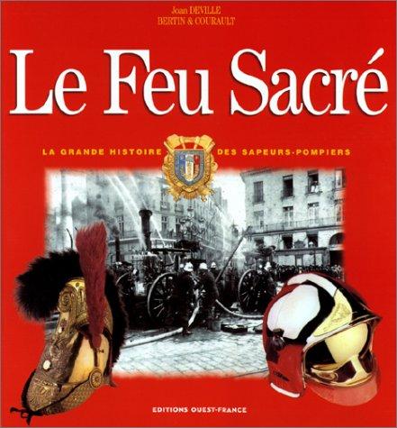 9782737329210: Le Feu sacré