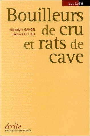 9782737329265: Bouilleurs de crus et rats de cave